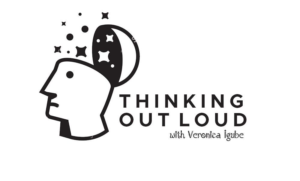 THINKING OUT LOUD WITH VERONICA