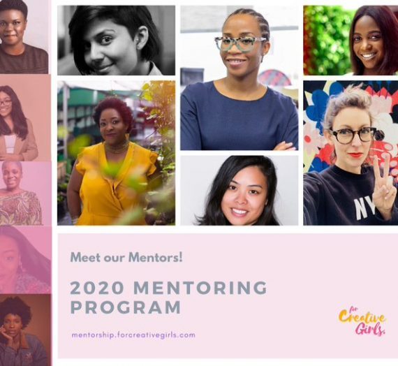 APPLY FOR THE CREATIVE GIRLS MENTORSHIP APPLICATIONS