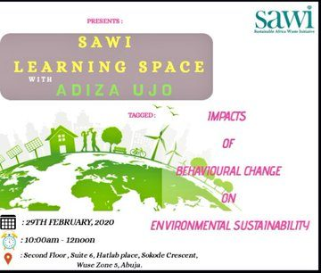 SUSTAINABLE AFRICA WASTE INITIATIVE (SAWI) LEARNING SPACE FEBRUARY