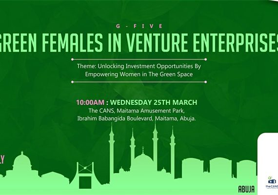 G-FIVE: GREEN FEMALES IN VENTURE ENTERPRISES ABUJA