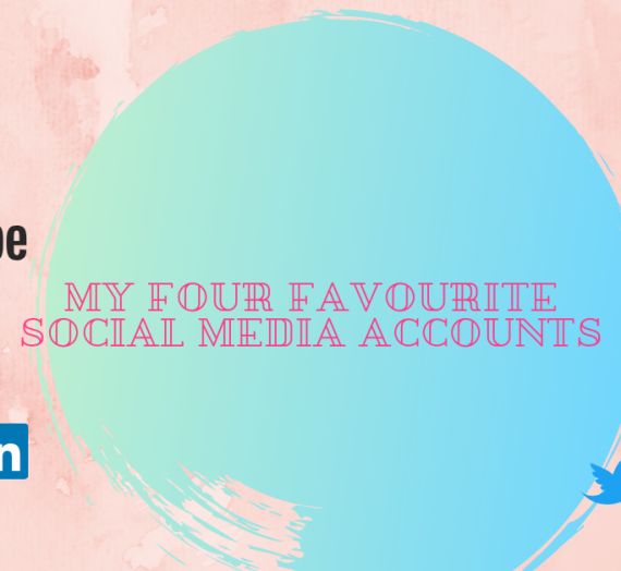 MY FAVOURITE SOCIAL MEDIA ACCOUNTS