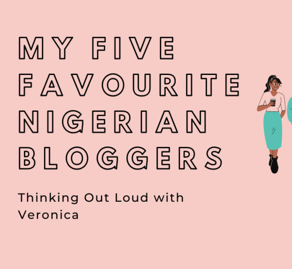 MY FIVE FAVOURITE BLOGGERS IN NIGERIA