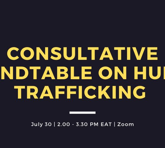 CONSULTATIVE ROUNDTABLE ON HUMAN TRAFFICKING