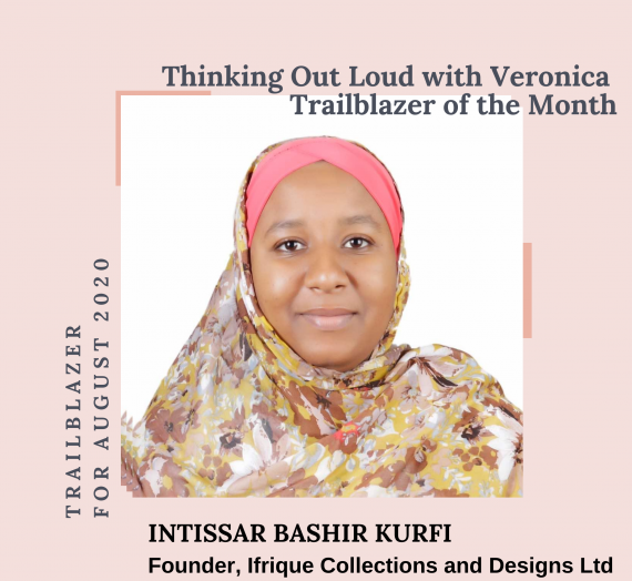 INTISSAR BASHIR KURFI – THE TRAILBLAZER FOR AUGUST