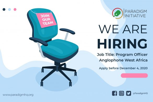 VACANCY: Paradigm Initiative is looking for a Program Officer to lead #DigitalRights and #DigitalInclusion programs in Anglophone West Africa